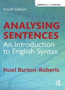 Analysing-sentences-an-introduction-to-English-syntax-218x300 Analysing sentences: an introduction to English syntax