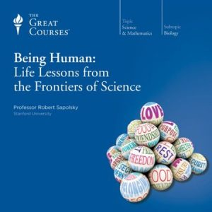Being-Human-Life-Lessons-from-the-Frontiers-of-Science-300x300 Being Human: Life Lessons from the Frontiers of Science