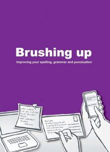 Brushing-Up-Improve-Your-Spelling-Grammar-and-Punctuation-218x300 Brushing Up: Improve Your Spelling, Grammar and Punctuation