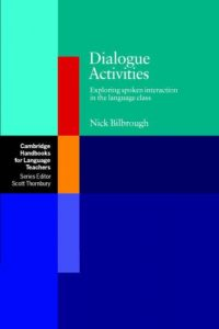 Dialogue-Activities-Exploring-Spoken-Interaction-in-the-Language-Class-200x300 Dialogue Activities: Exploring Spoken Interaction in the Language Class