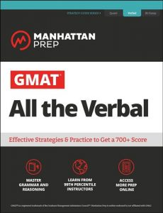 GMAT-All-the-Verbal-The-definitive-guide-to-the-verbal-section-of-the-GMAT-230x300 GMAT All the Verbal: The definitive guide to the verbal section of the GMAT