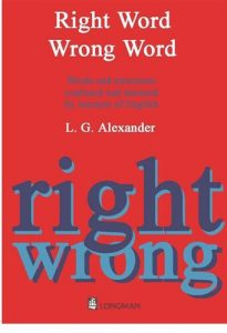 Right-Word-Wrong-Word-Words-and-Structures-Confused-and-Misused-by-Learners-of-English-205x300 Right Word Wrong Word: Words and Structures Confused and Misused by Learners of English
