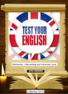 Test-Your-English.-Elementary-Intermediate-And-Advanced-Level-218x300 Test Your English: Elementary, Intermediate And Advanced Level - With Answers