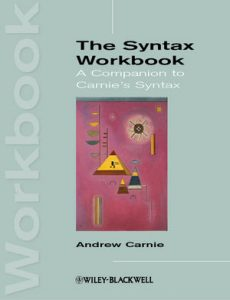 The-Syntax-Workbook-A-Companion-to-Carnies-Syntax-230x300 The Syntax Workbook: A Companion to Carnie's Syntax